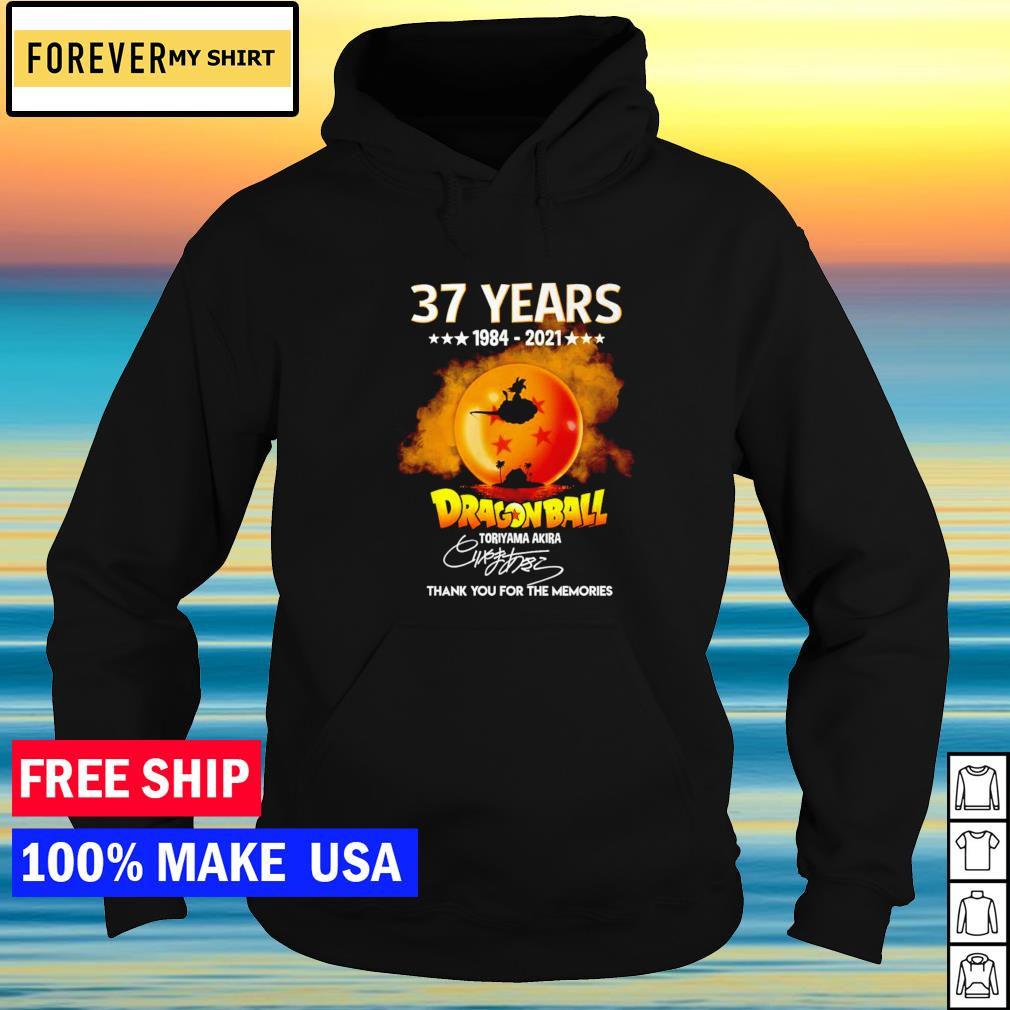 37 years of Dragon Ball Toriyama Akira thank you for the memories signature s hoodie