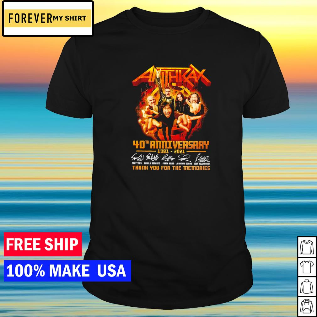 40th anniversary of Anthrax 1981-2021 thank you for the memories signature shirt