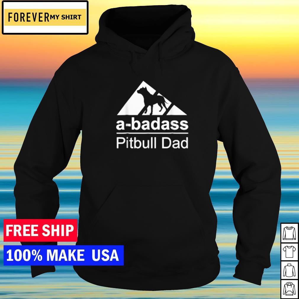 A-badass pitbull dad Adidas s hoodie