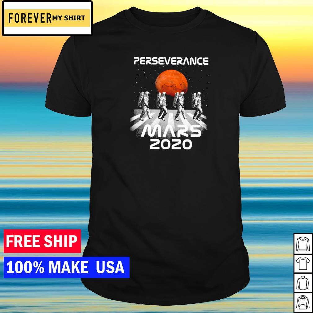 Astronaut Abbey Road perseverance mars 2020 shirt