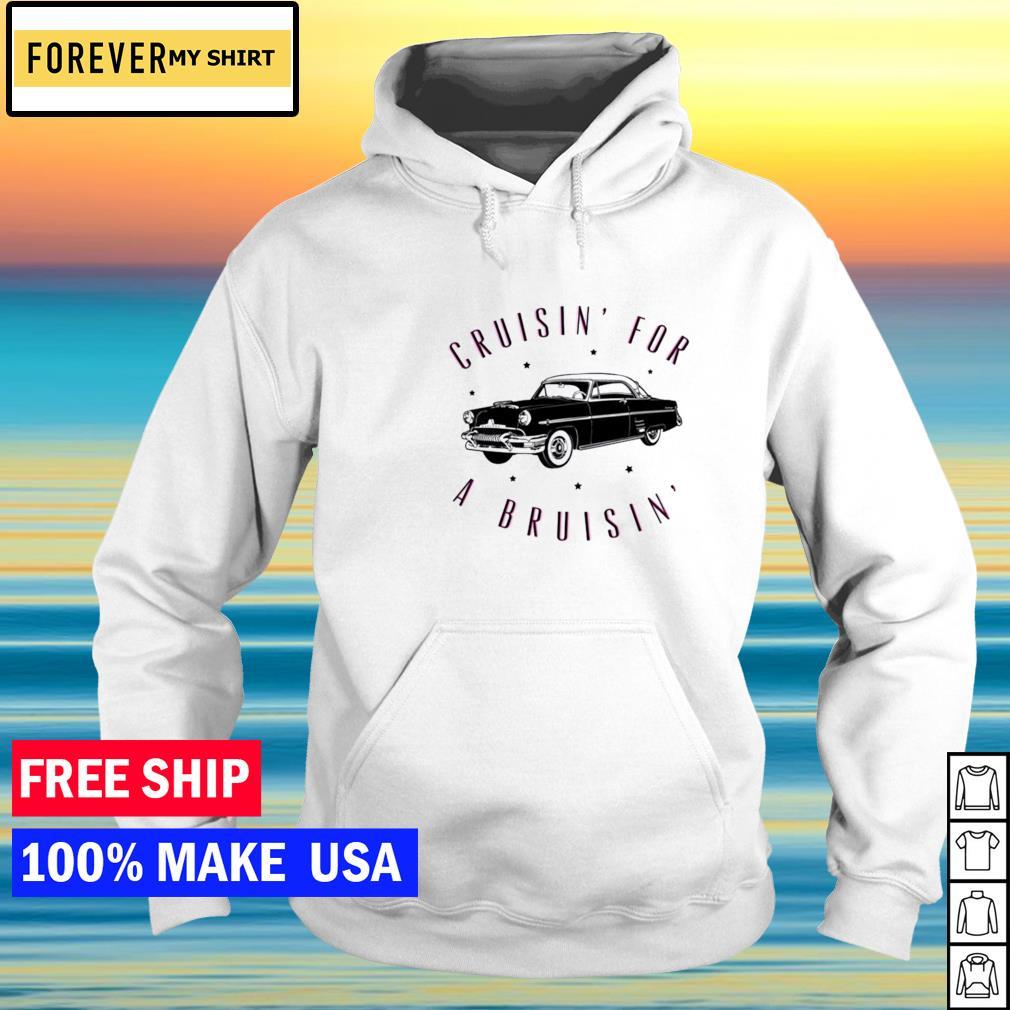 Cruisin' for a Bruisin' black car s hoodie