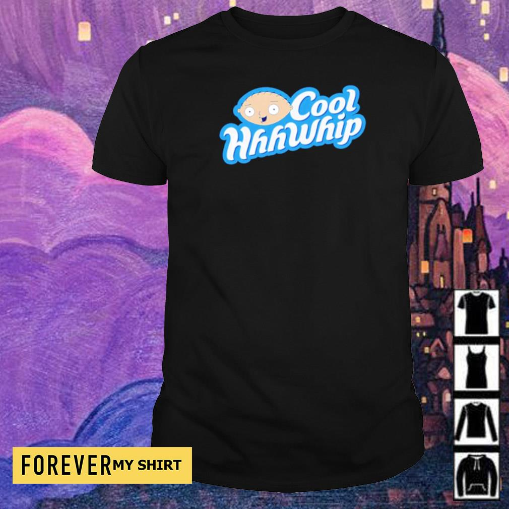 Family Guy Stewie cool WhhWhip shirt