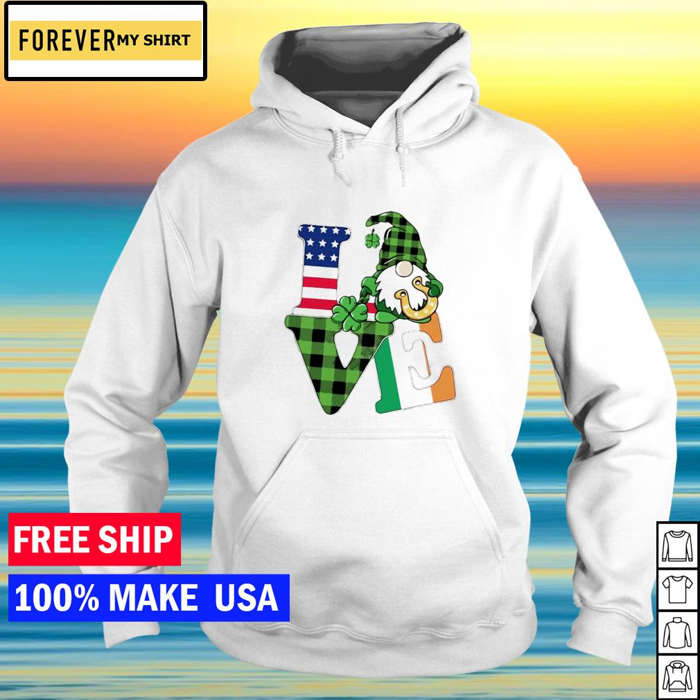 Gnome love American flag happy St Patrick's Day s hoodie