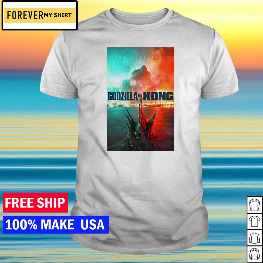 Godzilla vs Kong one will fall shirt