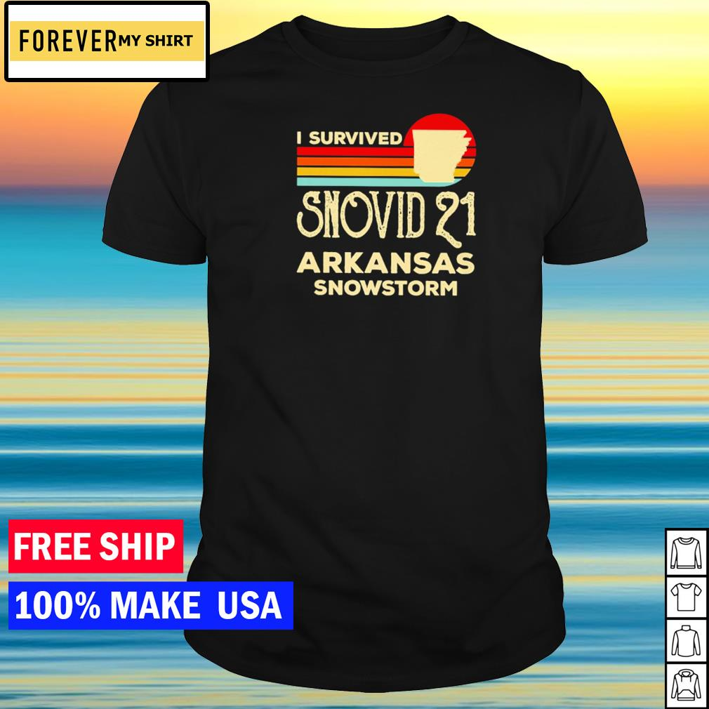 I survived snovid 21 Arkansas snowstorm vintage shirt