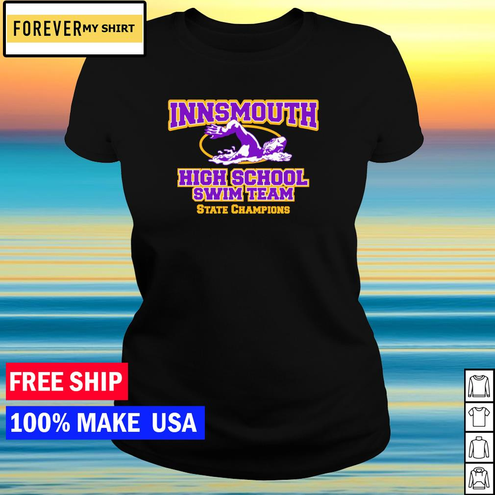 Innsmouth high school swim team State Champion s ladies tee