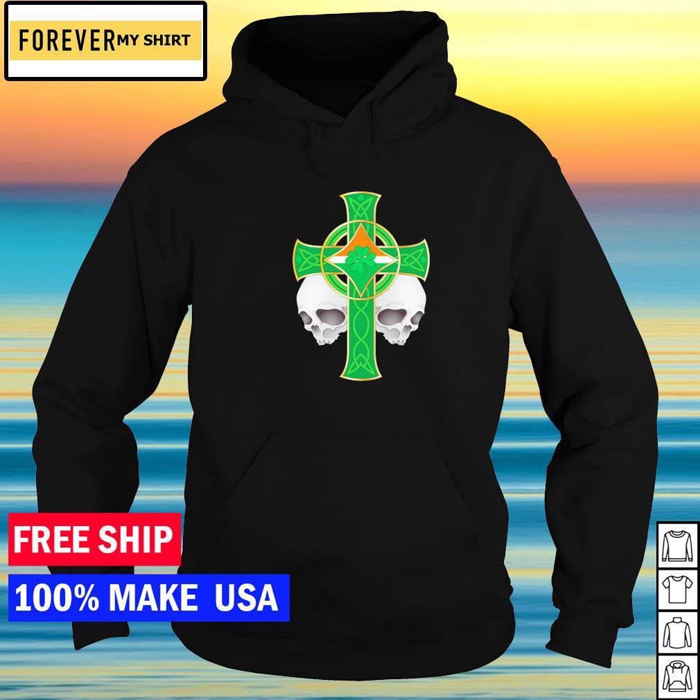 Irish celtic skull cross happy St Patrick's Day s hoodie
