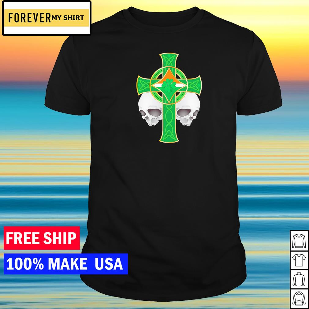 Irish celtic skull cross happy St Patrick's Day shirt