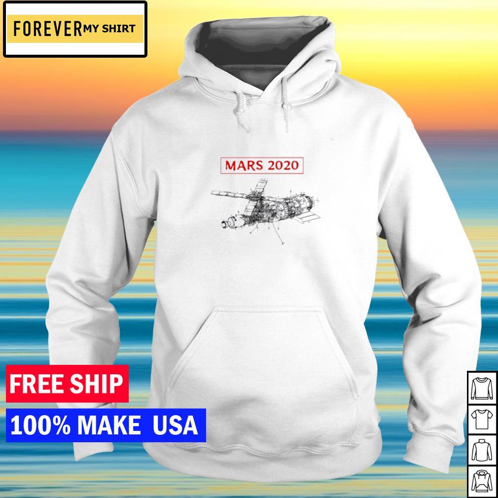 Spaceship mars 2020 NASA Shirt hoodie