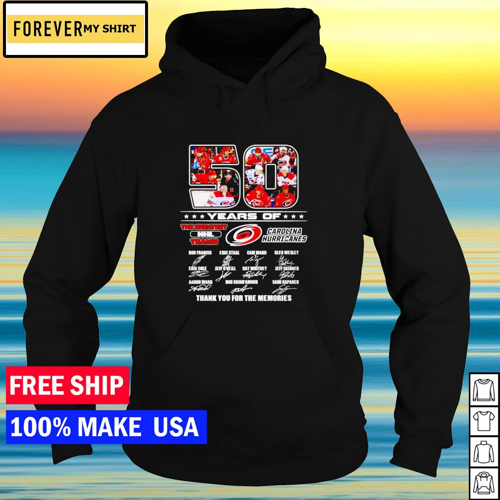 50 years of the greatest NHL teams Carolina Hurricanes thank you for the memories signature s hoodie