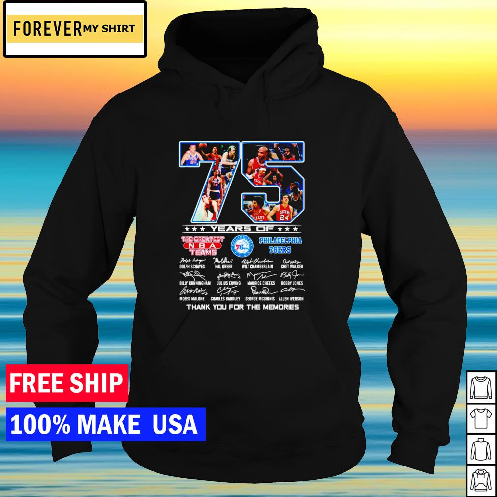 75 years of the greatest NBA team Philadelphia 76ers thank you for the memories signature s hoodie