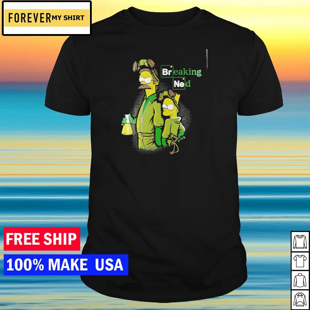 Breaking Bad Bart and Nerd breaking ned shirt