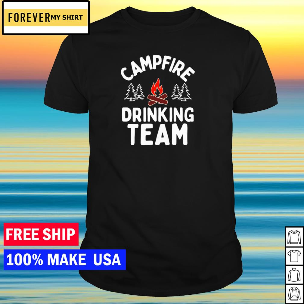 Campfire drinking team shirt