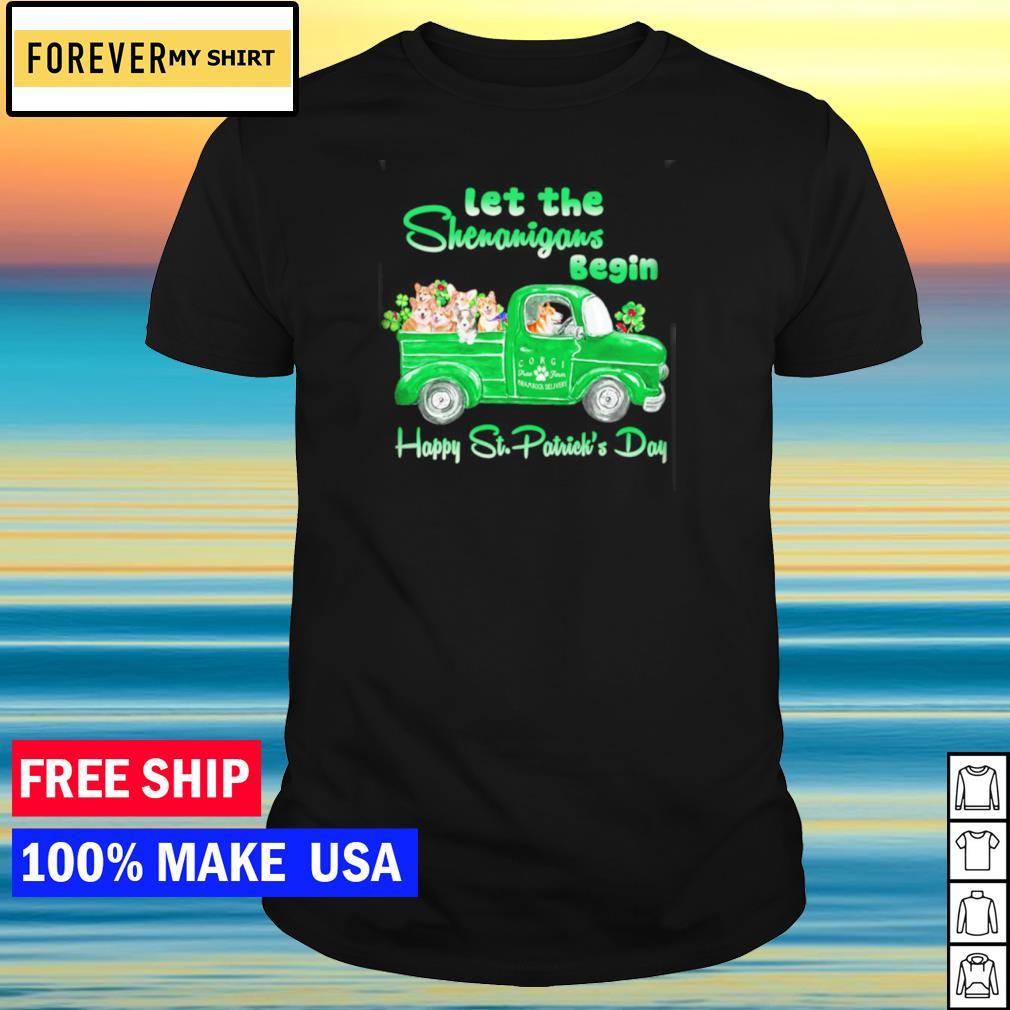 Corgi let the shenanigans begin happy St Patrick's Day shirt
