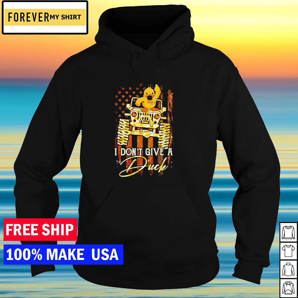 Jeep I don't give a duck American Flag s hoodie