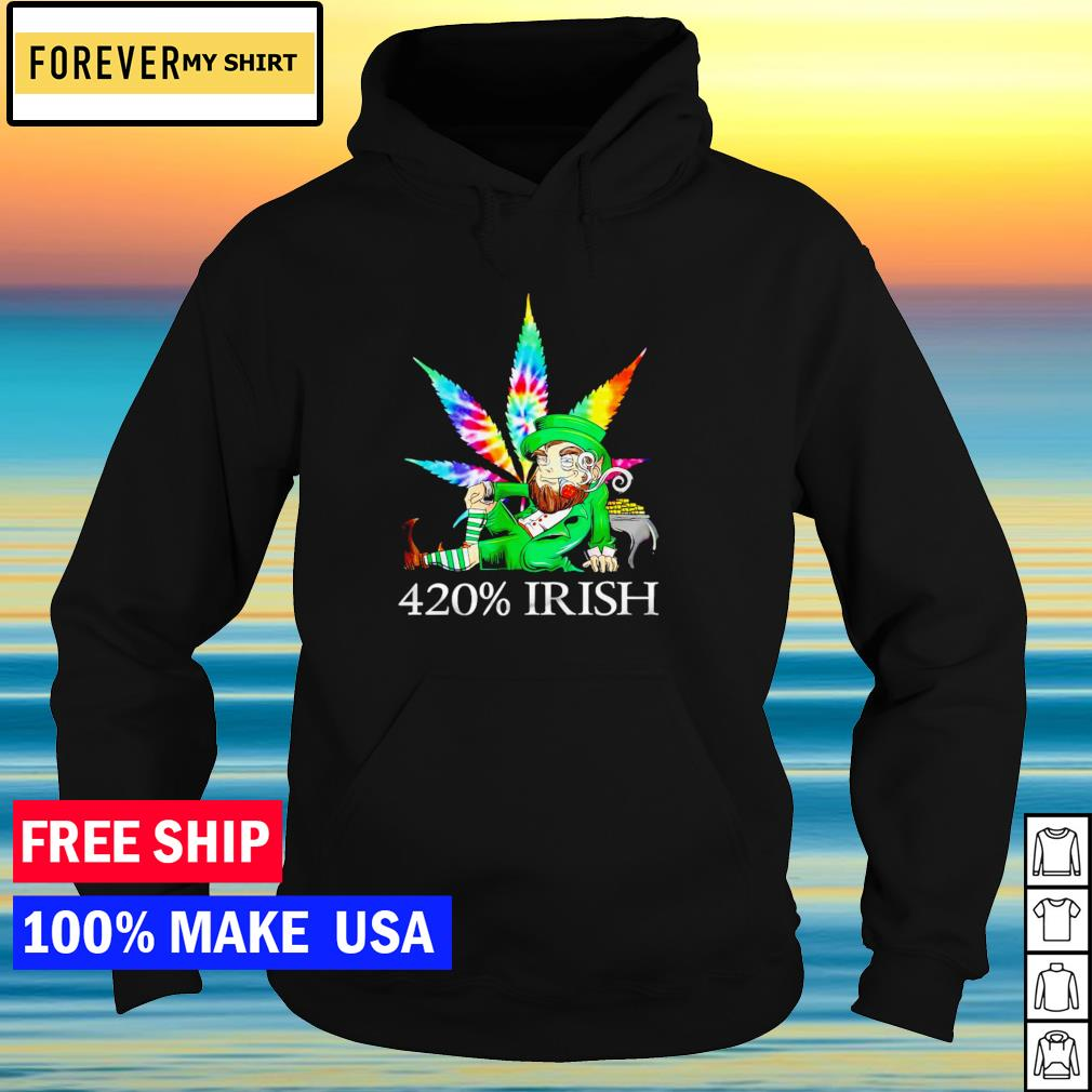 Leprechaun smoking weed 420% Irish happy St Patrick's Day s hoodie