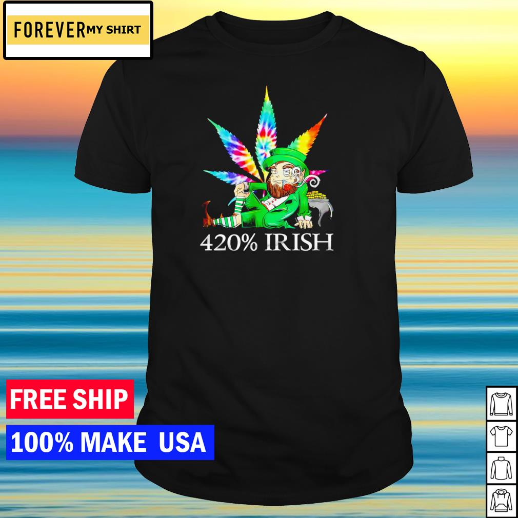 Leprechaun smoking weed 420% Irish happy St Patrick's Day shirt