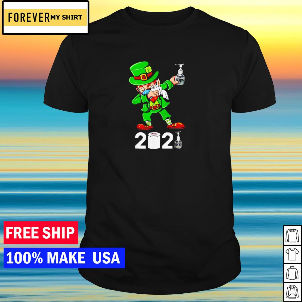 Leprechaun wearing mask dabbing toilet paper and hand sanitizer St Patrick's Day 2021 shirt
