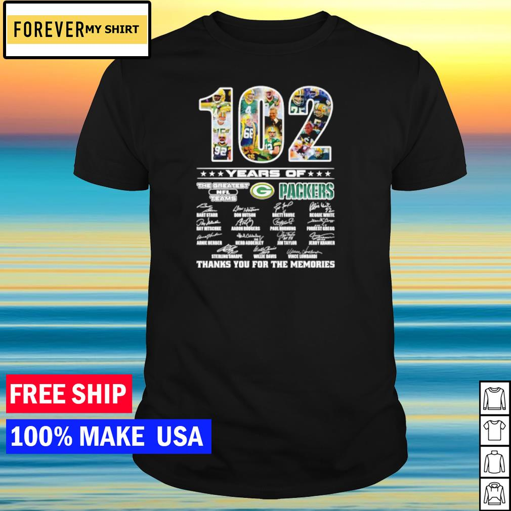 102 years of The Greatest NFL teams Green Bay Packers thanks you for the memories signature shirt