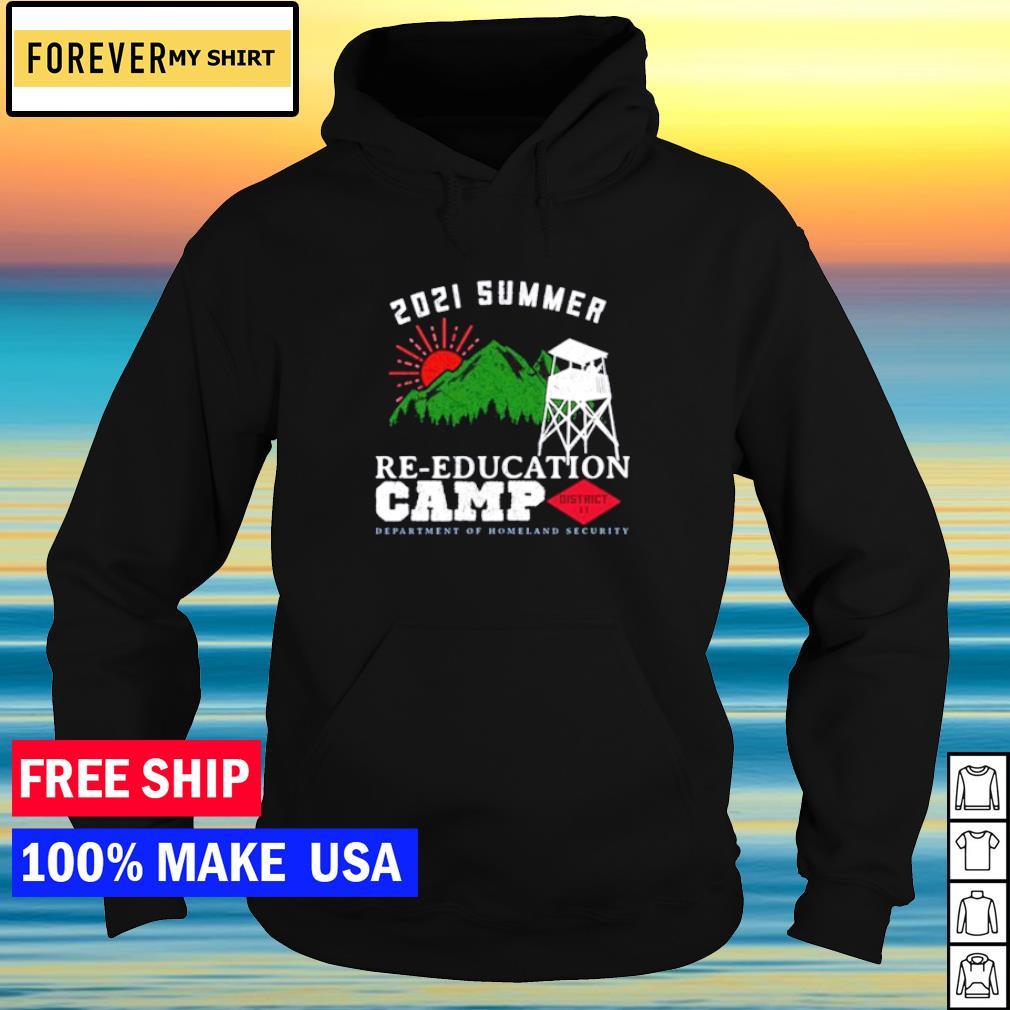 2021 Summer Re-education Camp s hoodie