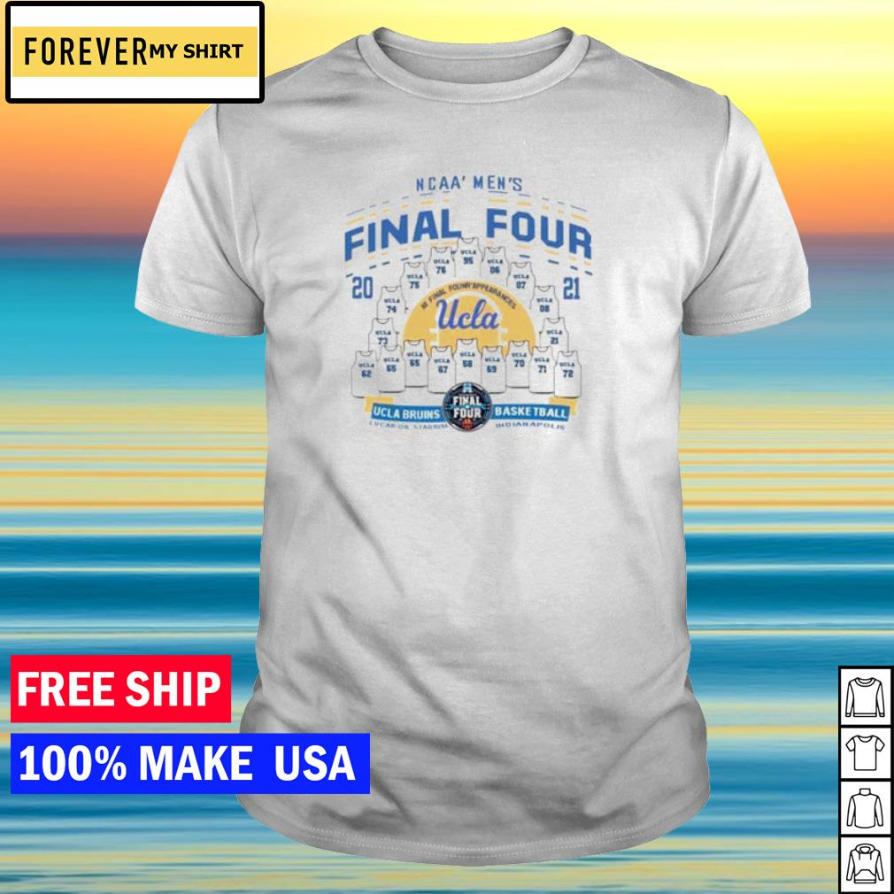 Ucla Bruins 2021 ncaa men's basketball final four college university shirt
