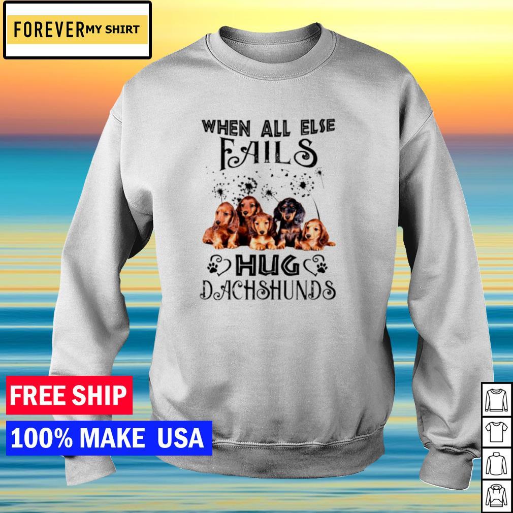 When all else fails hug dachshund s sweater