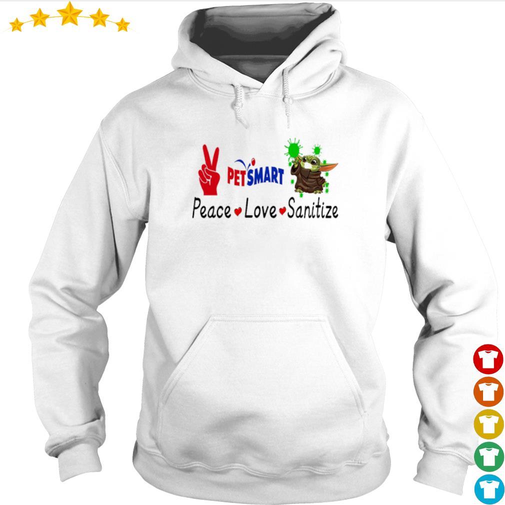 Peace love Sanitize Petsmart Baby Yoda s hoodie