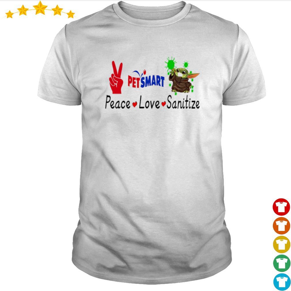 Peace love Sanitize Petsmart Baby Yoda shirt