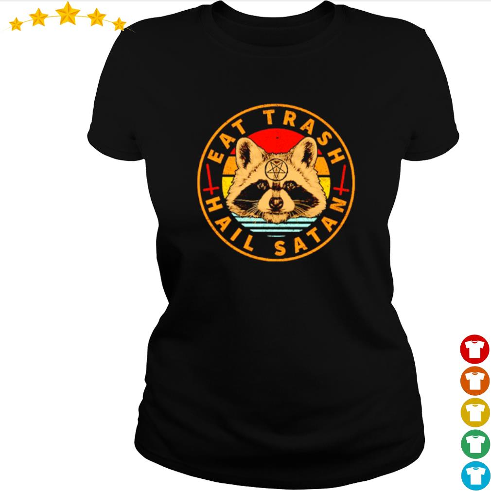 Raccoon Eat Trash Hail Satan vintage s ladies-tee