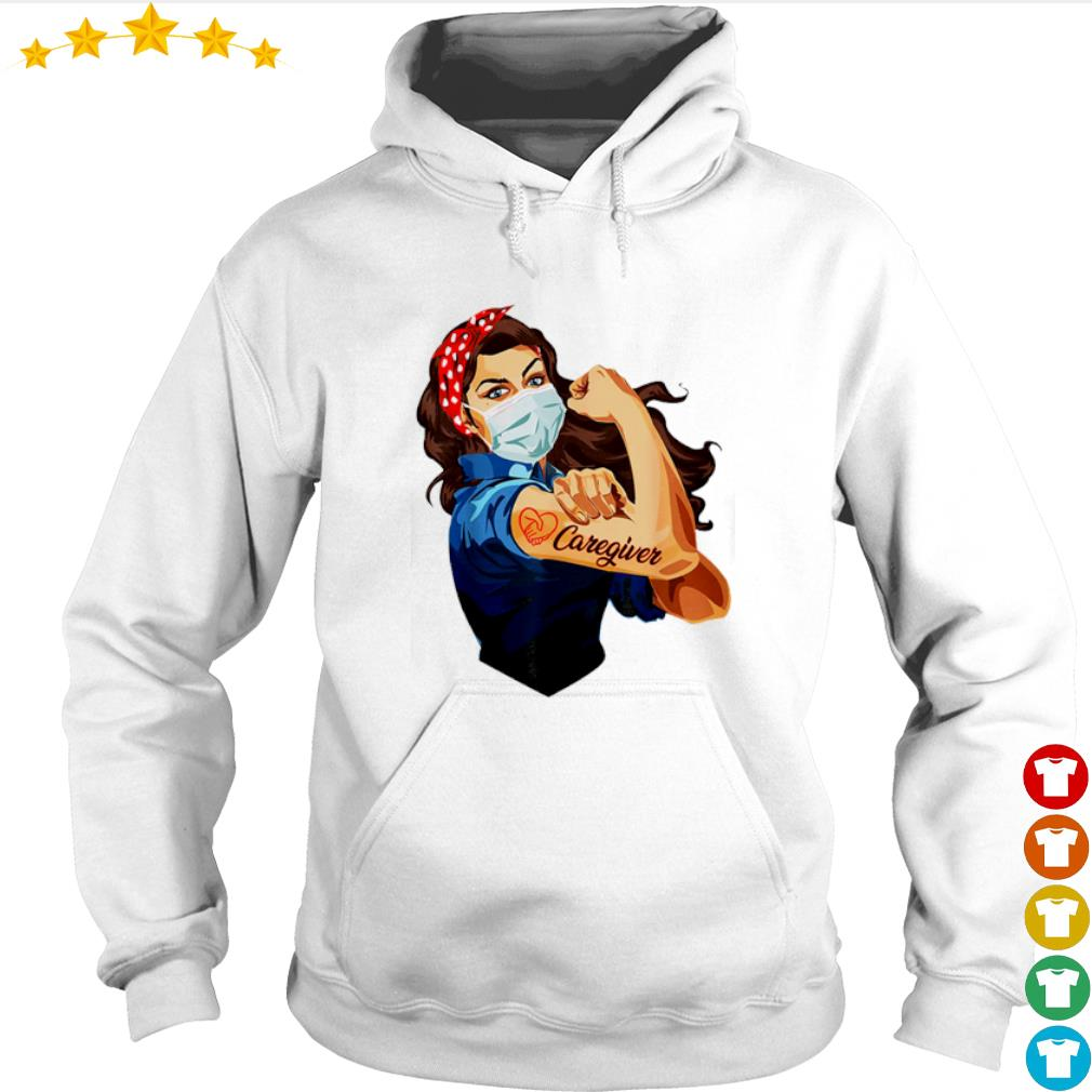 Strong girl proud Caregiver s hoodie
