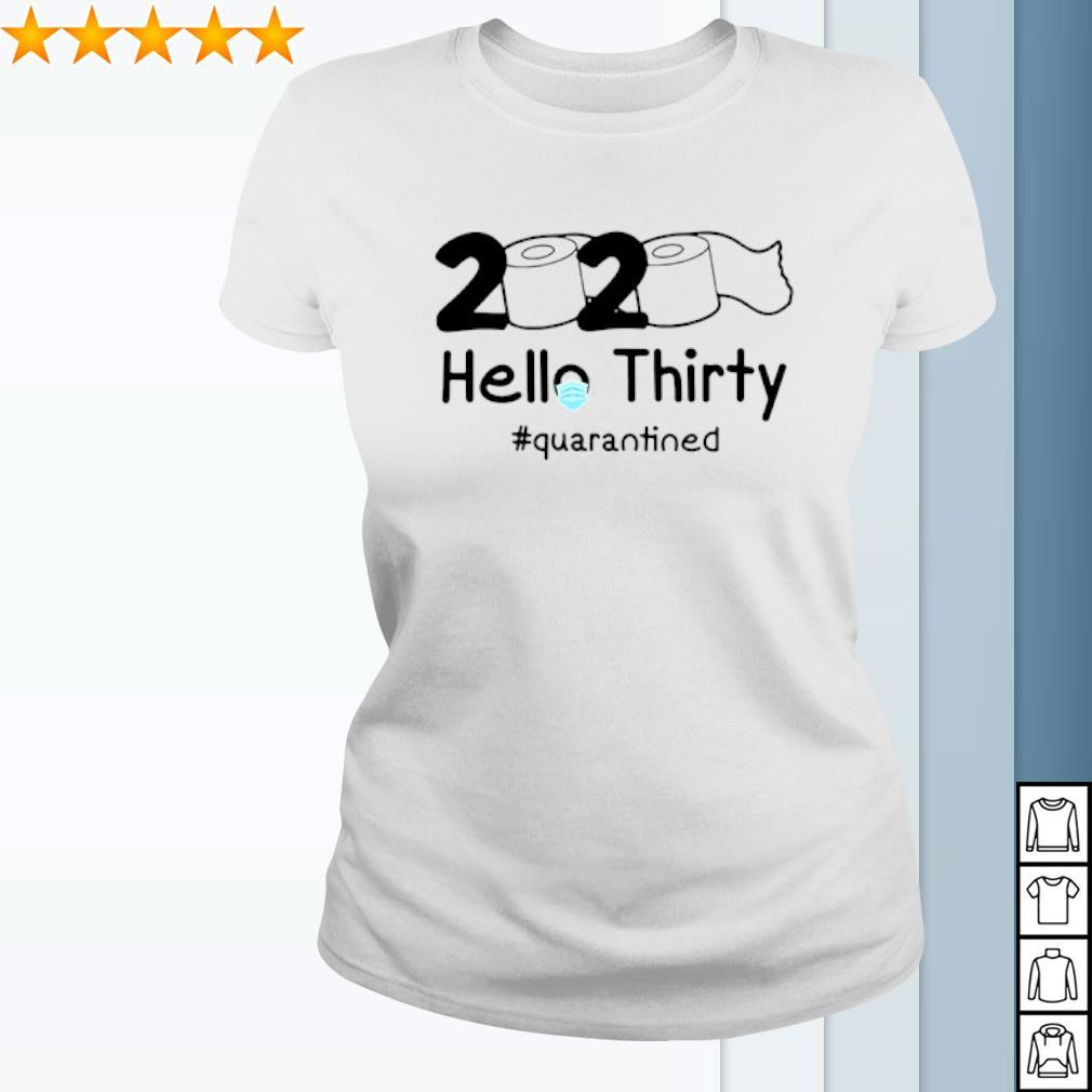 2020 Hello Thirty quarantined Toilet Paper s ladies-tee