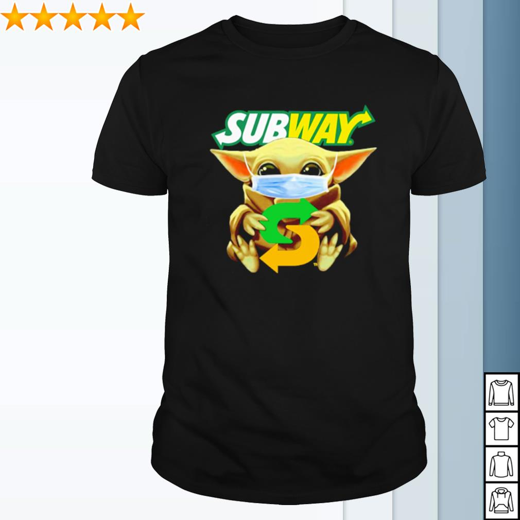 Baby Yoda facemask hug Subway shirt