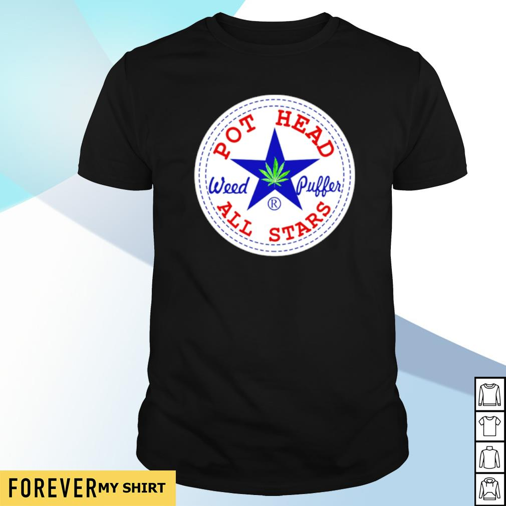 Pot Head Weed Poller all stars shirt