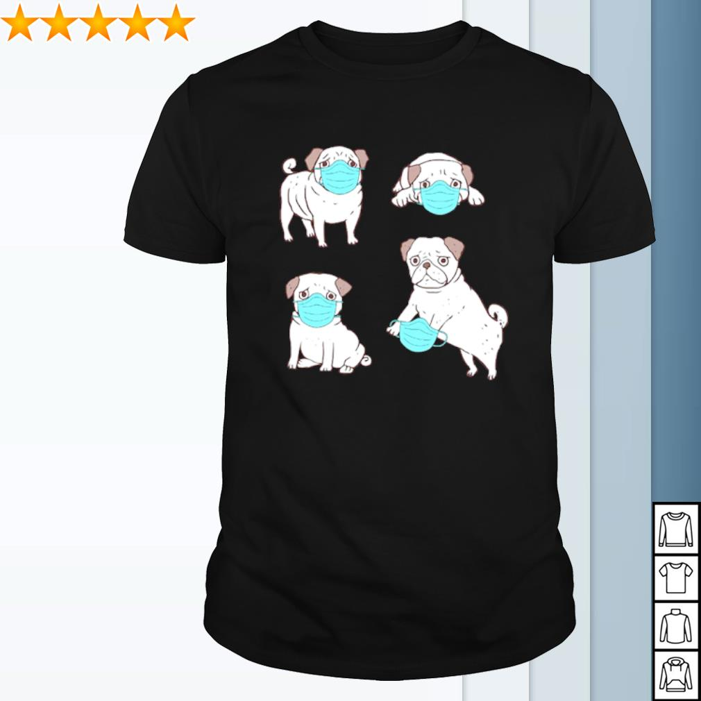 Pug facemask Coronavirus shirt