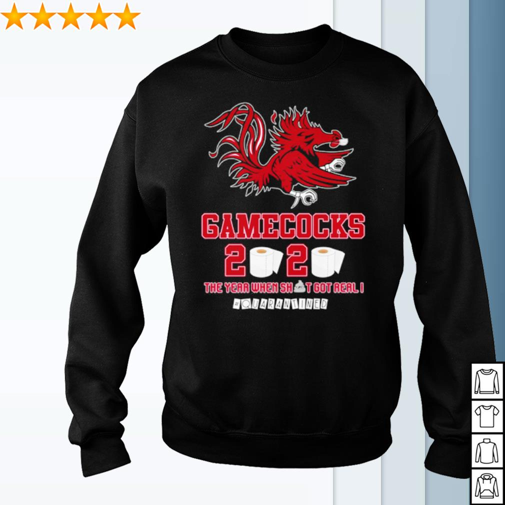 South Carolina Gamecocks toilet paper 2020 the year when shit got real quarantined s sweater