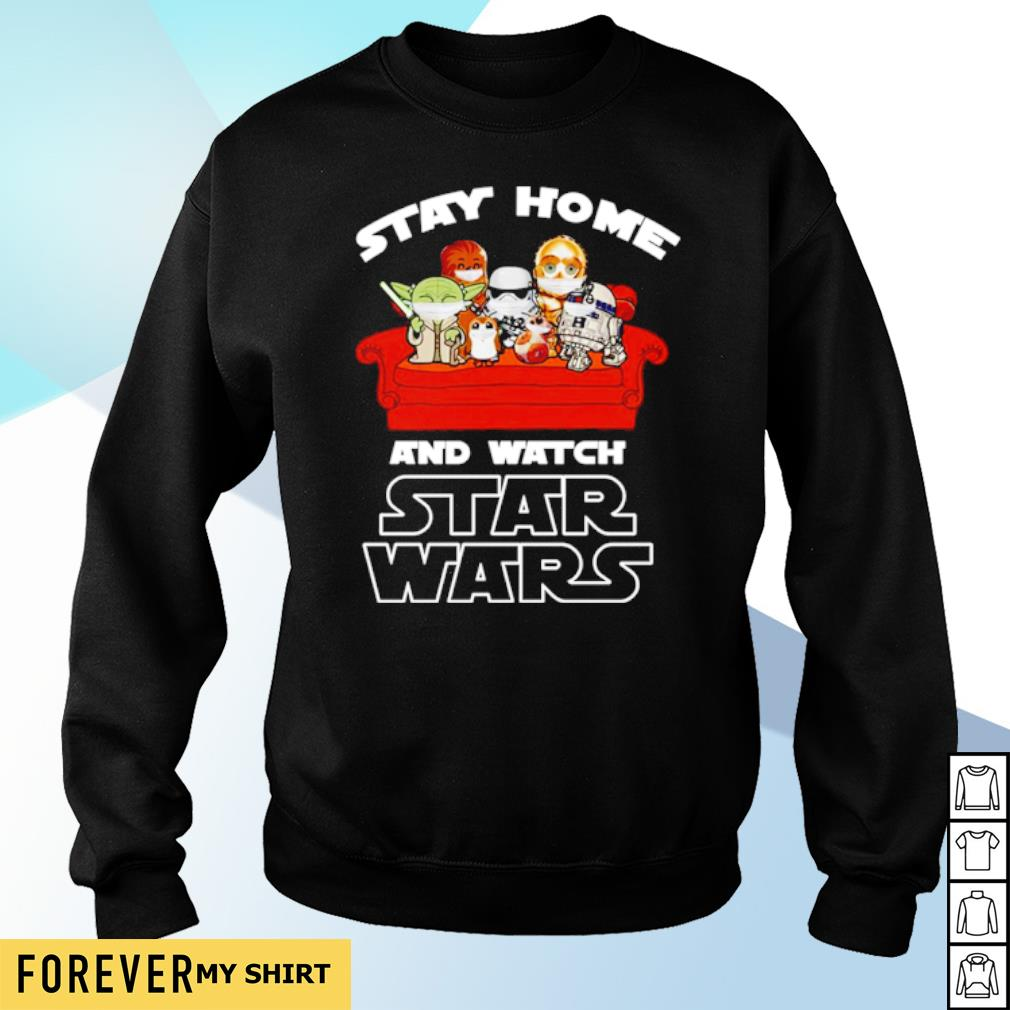 Stay home and watch Star Wars s sweater