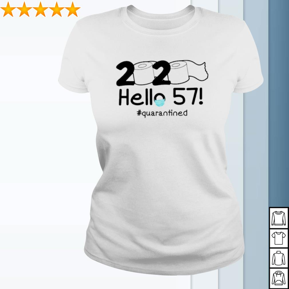 Toilet Paper 2020 hello 57 quarantined s ladies-tee