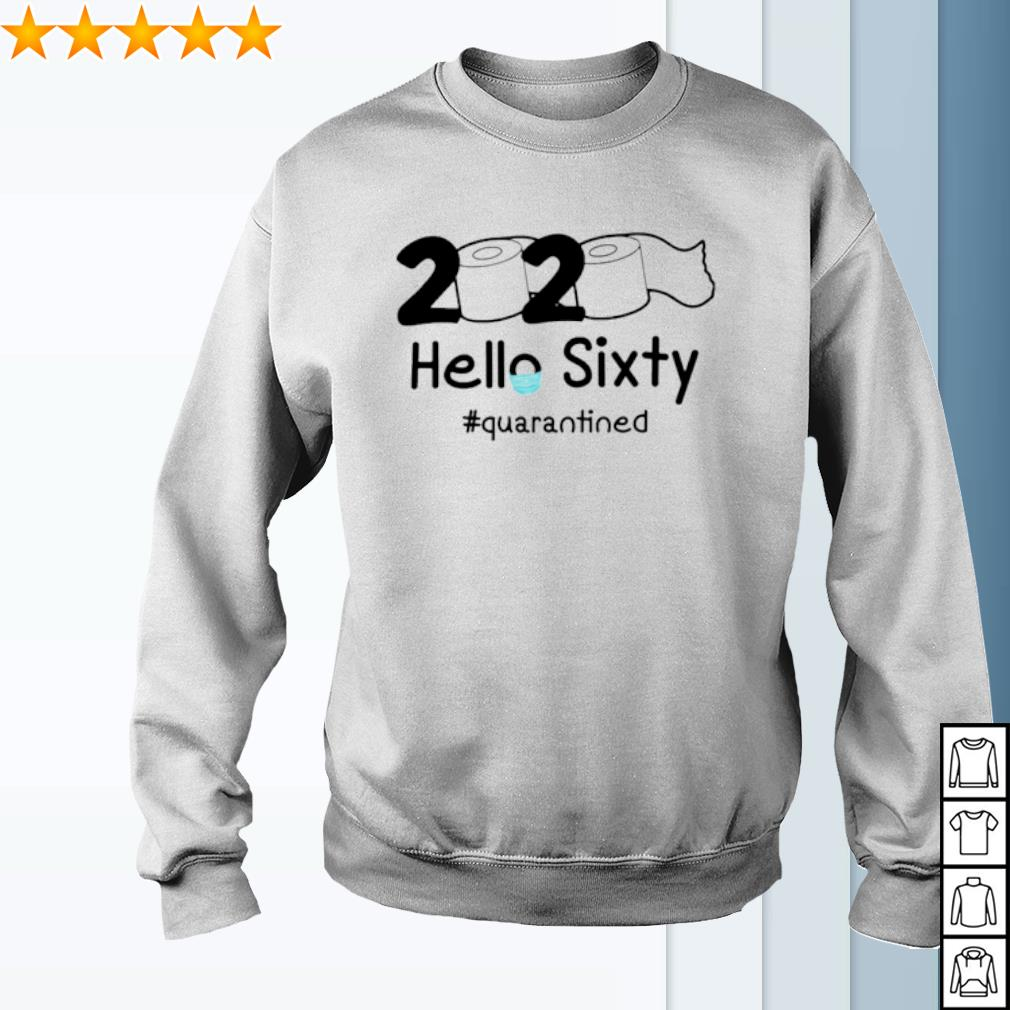 Toilet Paper 2020 hello Sixty quarantined s sweater