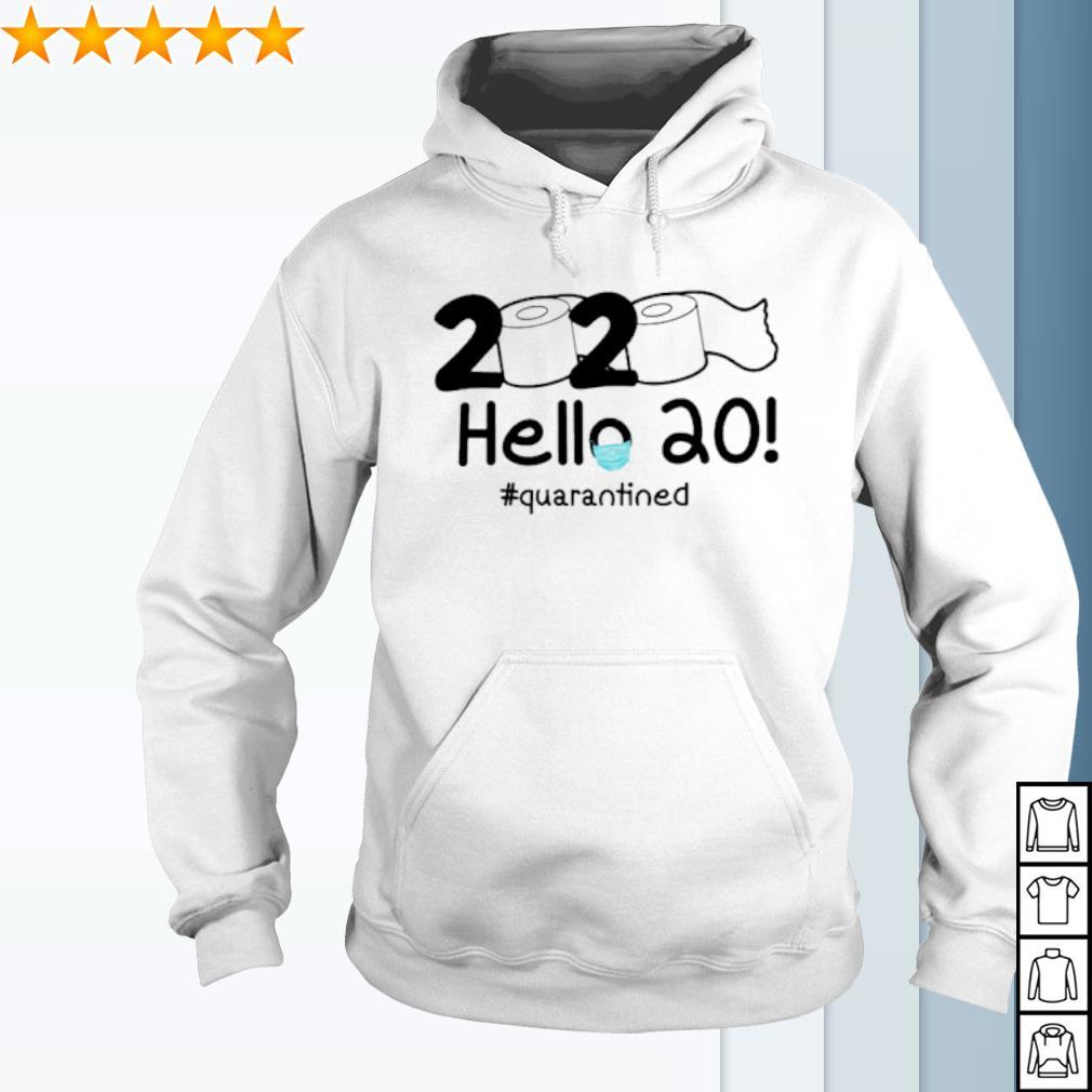 Toilet Paper hello 20 quarantined s hoodie