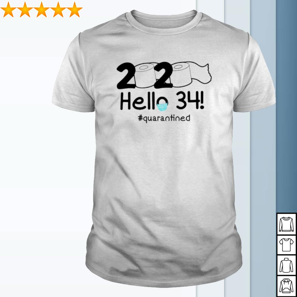 Toilet Paper hello 34 quarantined shirt