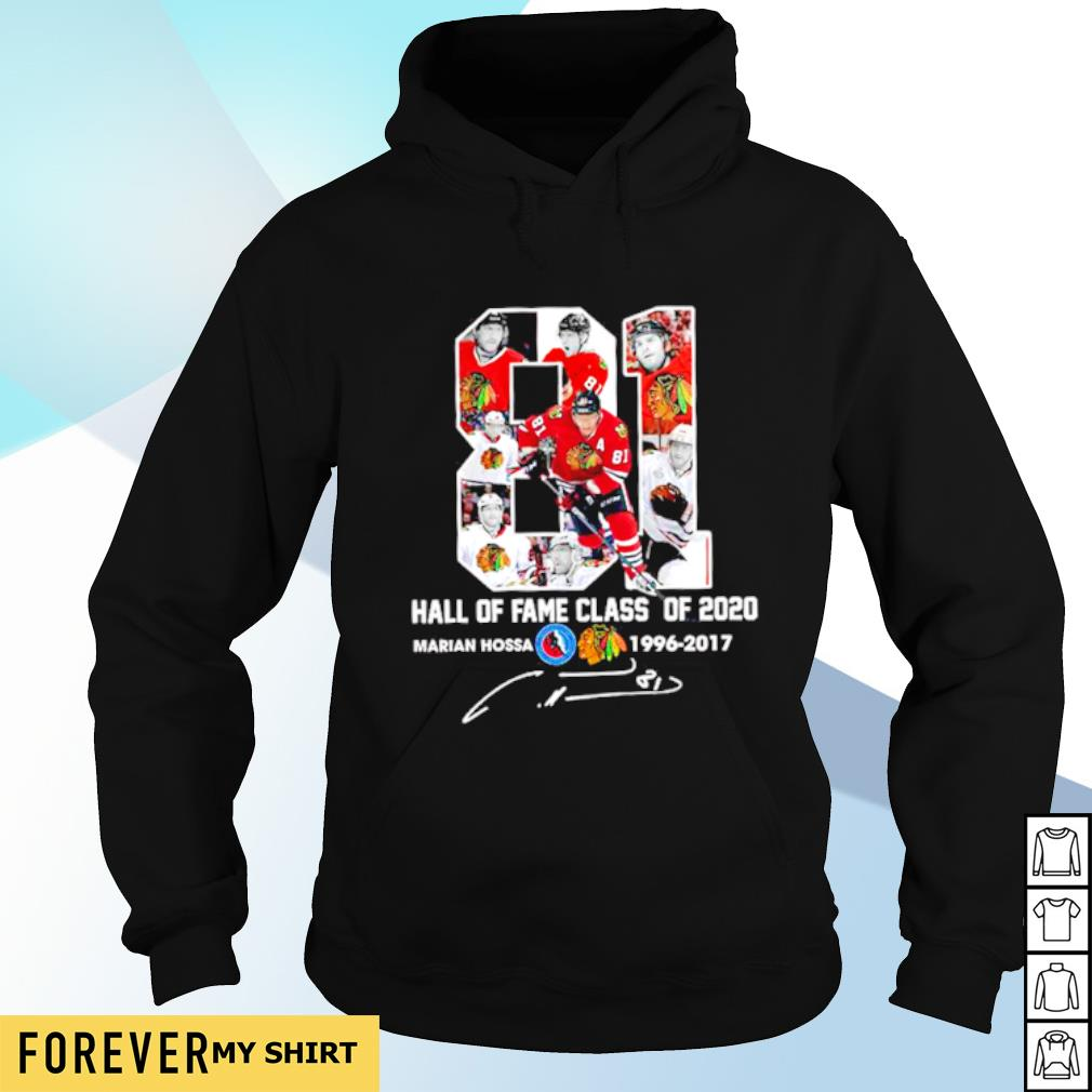81 hall of fame class of 2020 Marian Hossa 1996 2017 signature s hoodie