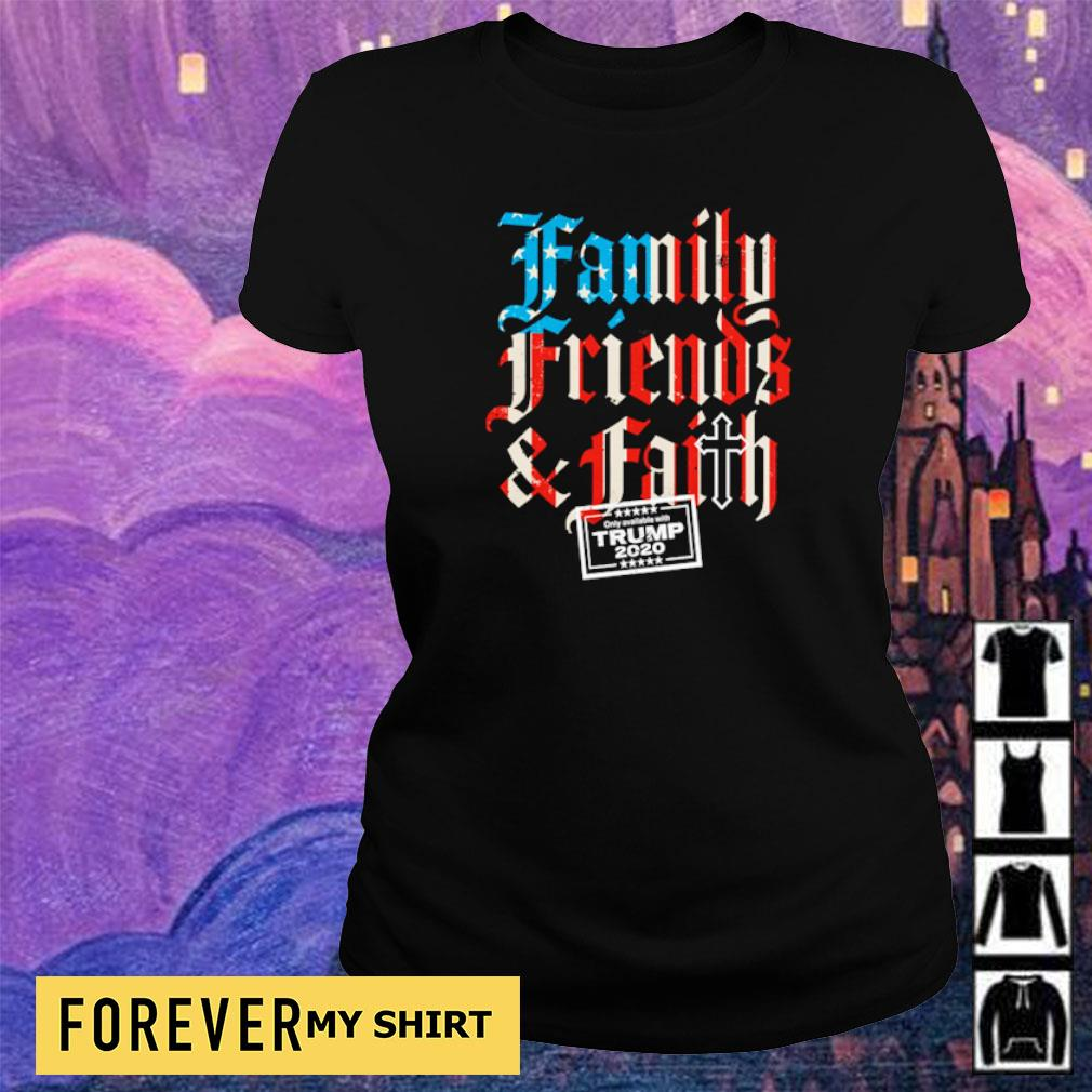 Family friends and faith on ly avallable with Trump s ladies tee