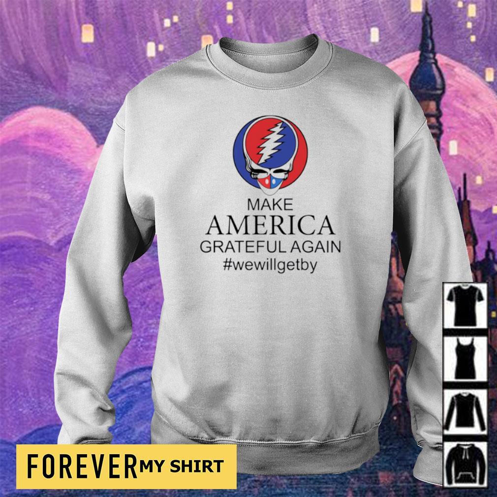 Make America grateful again #wewillgetby s sweater