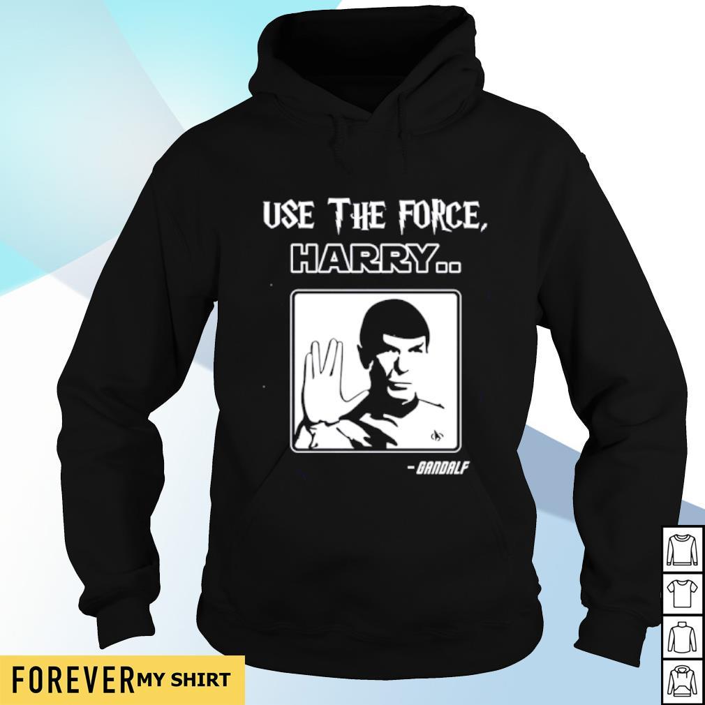Star Trek Use The Force Harry Gandalf s hoodie