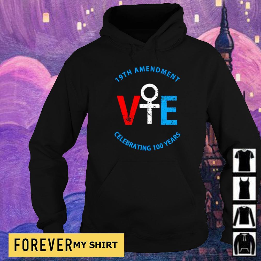 19th amendment VIE celebrating 100 years s hoodie