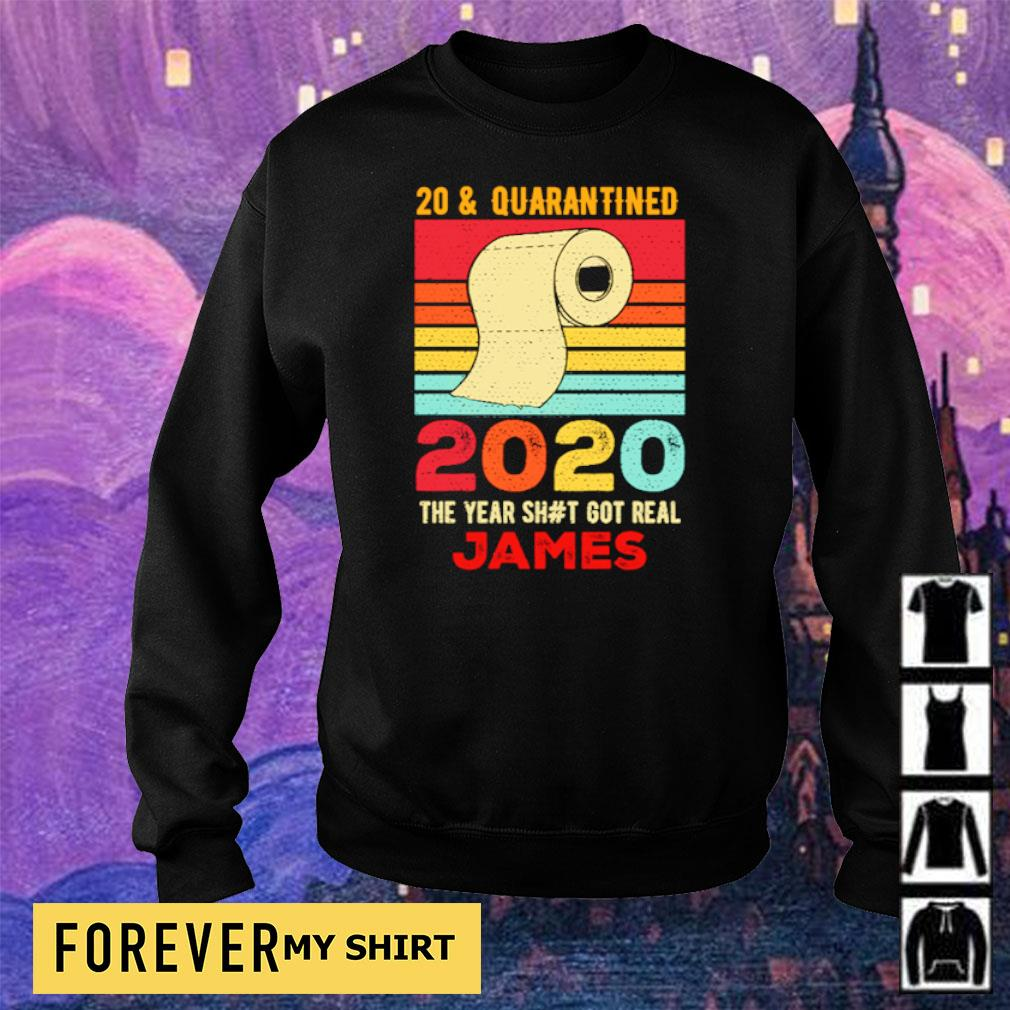 20 and quarantied 2020 the year shit got real James vintage s sweater