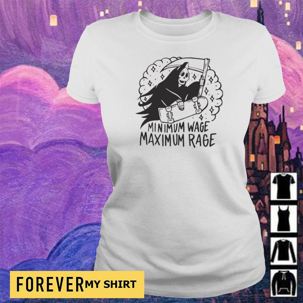 Death minimum wage maximum rage s ladies