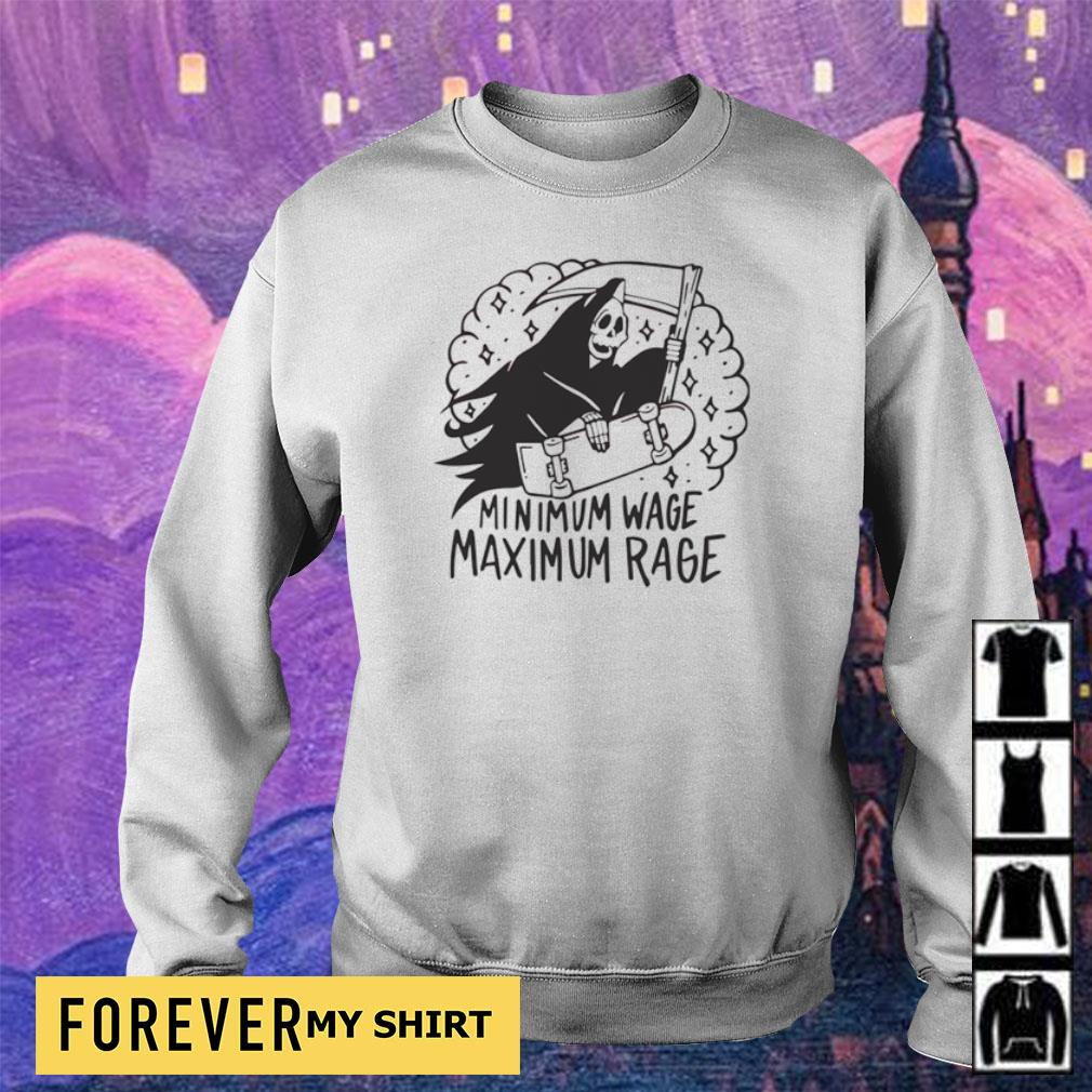 Death minimum wage maximum rage s sweater