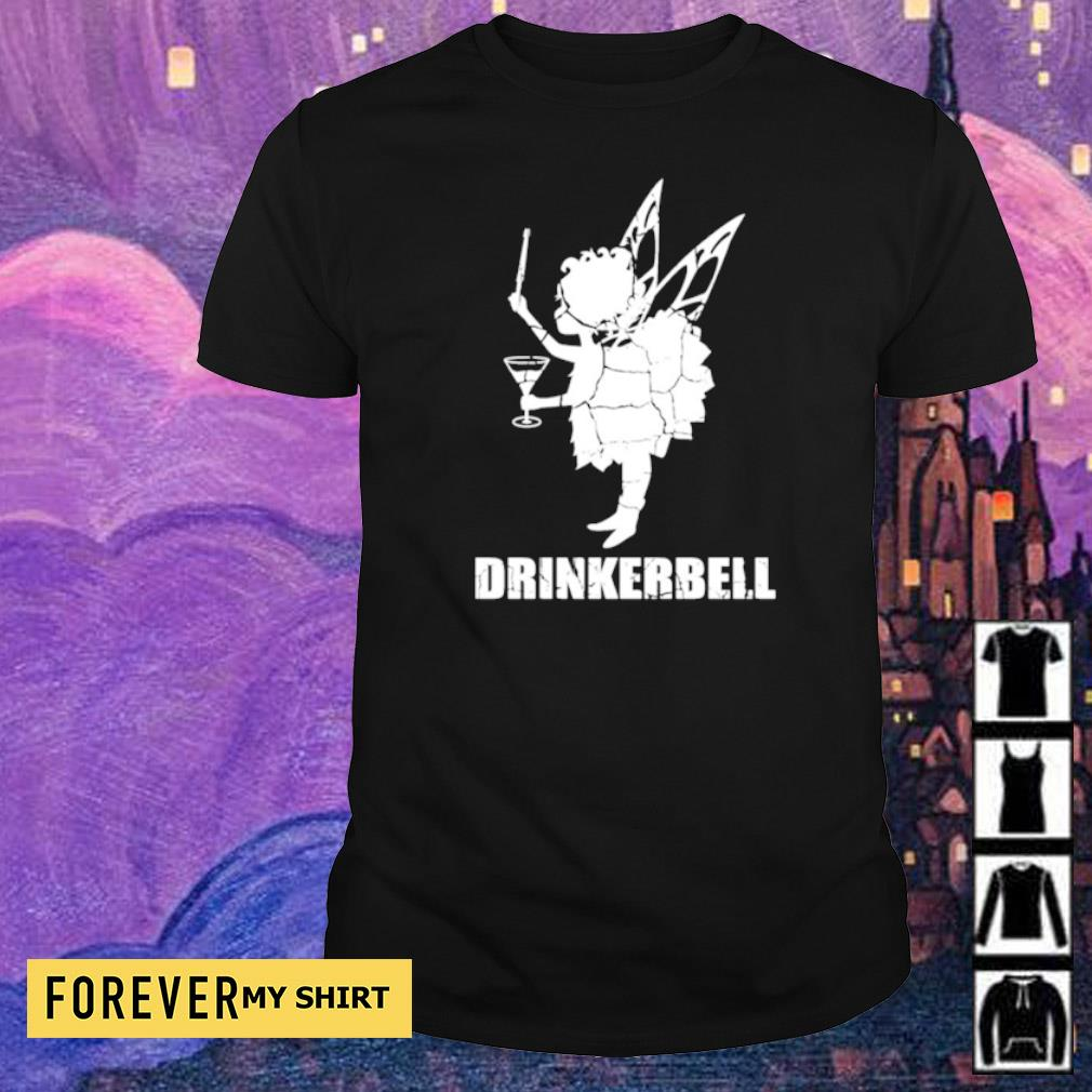 Drinkerbell Drinker And Princess Gift shirt