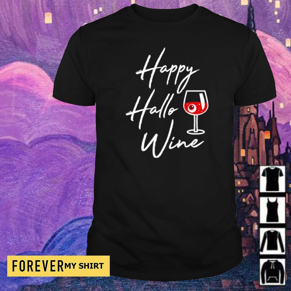 Happy Hallowine Halloween Drinking Gift shirt